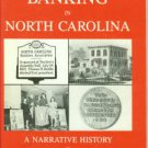 Gatton, T. Harry. Banking In North Carolina: A Narrative History