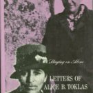 Toklas, Alice B. Staying On Alone: Letters Of Alice B. Toklas