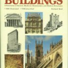 Reid, R. The Book Of Buildings: A Panorama Of Ancient, Medieval, Renaissance, And Modern Structures