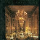 D'Ormesson, J. Grand Hotel. The Golden Age Of Palace Hotels: An Architectural And Social History