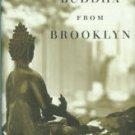 Sherrill, Martha. The Buddha From Brooklyn