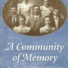 Gundy, Jeff. A Community Of Memory: My Days With George And Clara