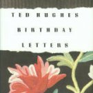 Hughes, Ted. Birthday Letters