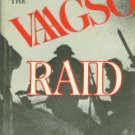 Devins, Joseph. The Vaagso Raid: The Commando Attack That Changed The Course Of World War II