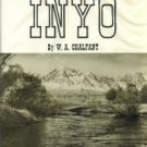Chalfant, W. A. The Story Of Inyo