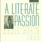 Nin, Anais. A Literate Passion: Letters Of Anais Nin And Henry Miller, 1932-1953