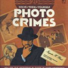 Scotland Yard Photo Crimes From The Files Of Inspector Black, Volume I
