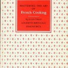 Child, Julia, Bertholle, Louisette, and Beck, Simone. Mastering the Art of French Cooking