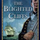 Thomas, Edwin. The Blighted Cliffs