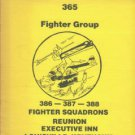 Hell Hawks. 365 Fighter Group. 386 - 387 - 388 Fighter Squadrons
