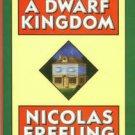 Freeling, Nicolas. A Dwarf Kingdom