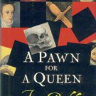 Buckley, Fiona. A Pawn for a Queen: An Ursula Blanchard Mystery at Queen Elizabeth I's Court