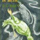 Brod, D. C. Masquerade In Blue