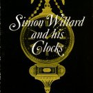 Willard, John Ware. Simon Willard And His Clocks
