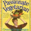 Dragonwagon, Crescent. Passionate Vegetarian