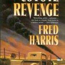 Harris, Fred. Coyote Revenge