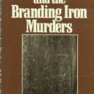 Meredith, D. R. The Sheriff And The Branding Iron Murders