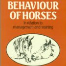 Kiley-Worthington, Marthe. The Behaviour Of Horses In Relation To Management And Training