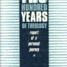 Berkhof, Hendrikus. Two Hundred Years Of Theology: Report Of A Personal Journey