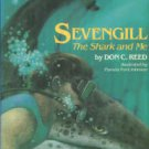 Reed, Don C. Sevengill: The Shark And Me