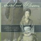 Pagnamenta, Peter. Sword And Blossom: A British Officer's Enduring Love For A Japanese Woman