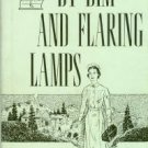 McCallen, Katherine Boies. By Dim And Flaring Lamps
