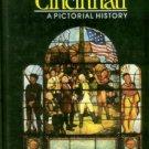 Green, Marilyn, and Bennett, Michael. Cincinnati: A Pictorial History