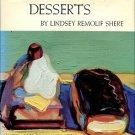 Shere, Lindsey Remolif. Chez Panisse Desserts