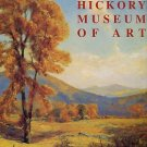 Hickory Museum Of Art (Hickory, NC). Hickory Museum Of Art: American Collection