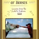 Baker, Wendy Beth. Healing Power Of Horses: Lessons From The Lakota Indians