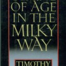 Ferris, Timothy. Coming Of Age In The Milky Way