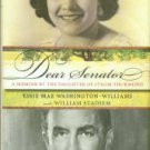 Washington-Williams, Essie Mae. Dear Senator: A Memoir By The Daughter Of Strom Thurmond