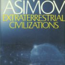 Asimov, Isaac. Extraterrestrial Civilizations