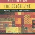 Gallagher, Charles A. Rethinking The Color Line: Readings In Race And Ethnicity