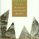 Shabecoff, Philip. A Fierce Green Fire: The American Environmental Movement