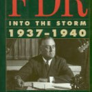 Davis, Kenneth S. FDR: Into The Storm, 1937-1940. A History