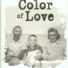Cheek, Gene. The Color Of Love: A Mother's Choice In The Jim Crow South