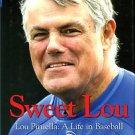 Isaacson, Melissa. Sweet Lou: Lou Piniella, A Life In Baseball