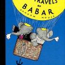 De Brunhoff, Jean. The Travels Of Babar