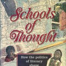 Brown, Rexford G. School Of Thought: How The Politics Of Literacy Shape Thinking In The Classroom