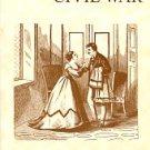 Funkhouser, Darlene. Women Of The Civil War: Soldiers, Spies, And Nurses