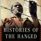 Anderson, David. Histories Of The Hanged: The Dirty War In Kenya And The End Of Empire