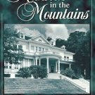Noblitt, Philip T. A Mansion In The Mountains: The Story Of Moses And Bertha Cone...