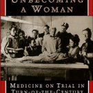 Morantz-Sanchez, R. Conduct Unbecoming a Woman: Medicine on Trial in Turn-Of-The-Century Brooklyn