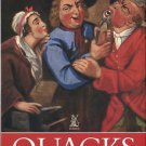 Porter, Roy. Quacks: Fakers & Charlatans in English Medicine