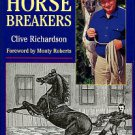 Richardson, Clive. The Horse Breakers