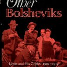 Williams, Robert C. The Other Bolsheviks: Lenin And His Critics, 1904-1914