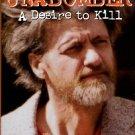 Graysmith, Robert. Unabomber: A Desire To Kill