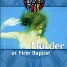 Hatfield, Weston P. Murder At First Baptist