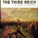 Burleigh, Michael. The Third Reich: A New History